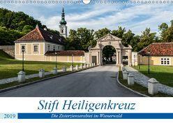 Stift Heiligenkreuz (Wandkalender 2019 DIN A3 quer)
