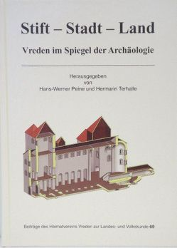 Stift-Stadt-Land. Vreden im Spiegel der Archäologie von Terhalle,  Hermann