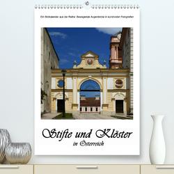 Stifte und Klöster in Österreich (Premium, hochwertiger DIN A2 Wandkalender 2021, Kunstdruck in Hochglanz) von Bartek,  Alexander