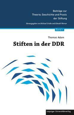Stiften in der DDR von Thomas,  Adam