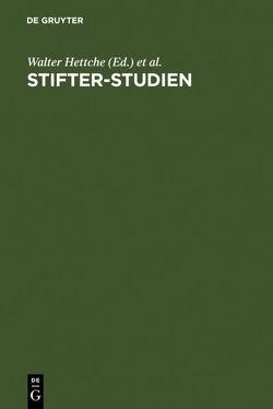 Stifter-Studien von Hettche,  Walter, John,  Johannes, Steinsdorff,  Sybille von