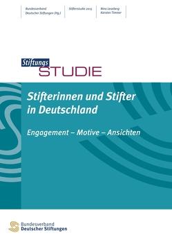 Stifterinnen und Stifter in Deutschland von Leseberg,  Nina, Timmer,  Karsten