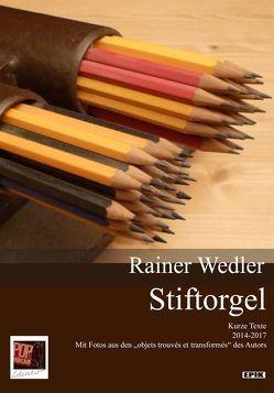Stiftorgel von Rainer,  Wedler