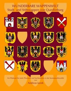 Stifts- und Stadtwappen von Quedlinburg von Janek,  Andreas