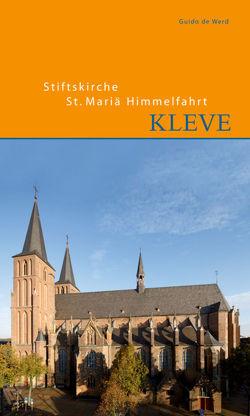 Stiftskirche St. Mariae Himmelfahrt in Kleve von Werd,  Guido de