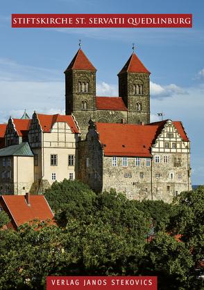 Stiftskirche St. Servatii Quedlinburg von Egner,  Elmar, Labusiak,  Thomas, Stekovics,  Janos