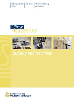 Stiftung und Nachlass von Bosch,  Ise, Förster,  Lutz