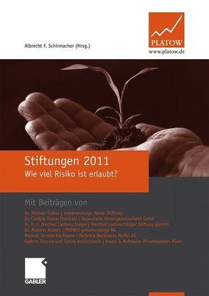 Stiftungen 2011 von Schirmacher,  Albrecht F.