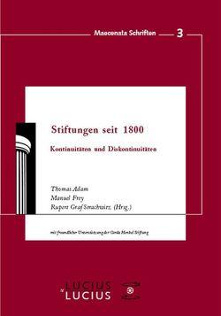 Stiftungen seit 1800 von Adam,  Thomas, Frey,  Manuel, Strachwitz,  Rupert