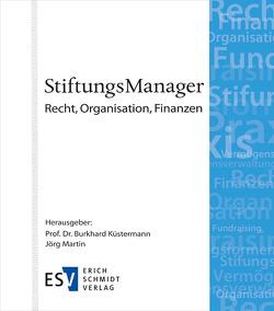 StiftungsManager – Abonnement von Küstermann,  Burkhard, Martin,  Jörg, Theuffel-Werhahn,  Berthold