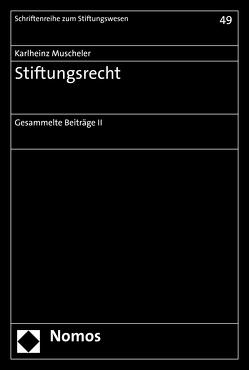 Stiftungsrecht von Muscheler,  Karlheinz