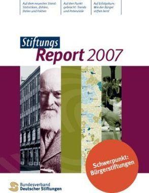 StiftungsReport 2007 von Bischoff,  Antje