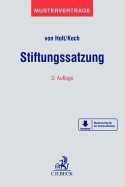 Stiftungssatzung von Holt,  Thomas von, Koch,  Christian