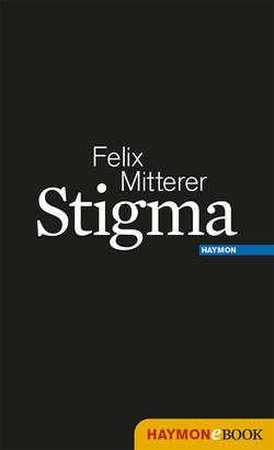 Stigma von Mitterer,  Felix