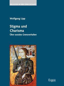 Stigma und Charisma von Lipp,  Wolfgang