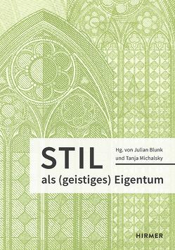 Stil als (geistiges) Eigentum von Blunk,  Julian, Michalsky,  Tanja
