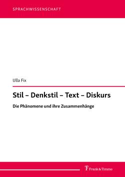 Stil – Denkstil – Text – Diskurs von Fix,  Ulla