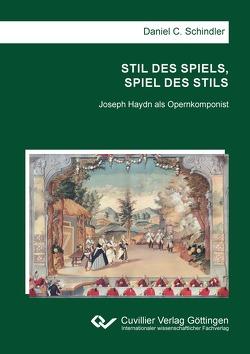 STIL DES SPIELS, SPIEL DES STILS von Schindler,  Daniel C.