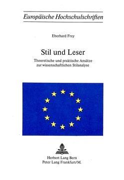 Stil und Leser von Frey,  Eberhard