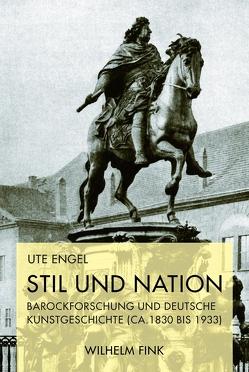 Stil und Nation von Engel,  Ute