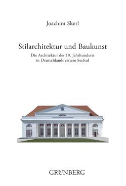 Stilarchitektur und Baukunst von Ebert,  Martin, Skerl,  Joachim
