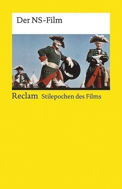 Stilepochen des Films: Der NS-Film von Grob,  Norbert