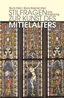 Stilfragen zur Kunst des Mittelalters von Boerner,  Bruno, Klein,  Bruno