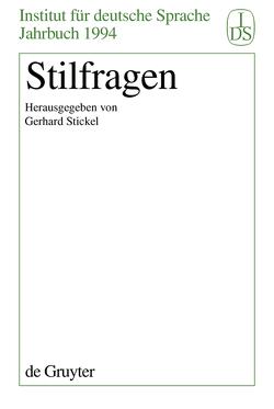 Stilfragen von Stickel,  Gerhard