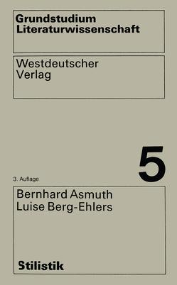 Stilistik von Asmuth,  Bernhard