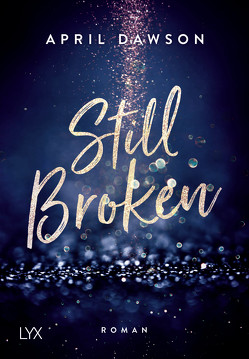 Still Broken von Dawson,  April
