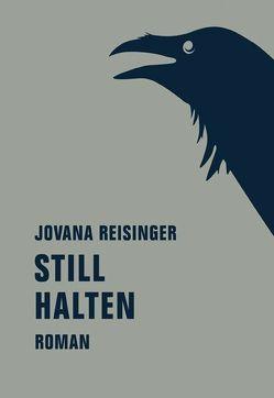 Still halten von Reisinger,  Jovana