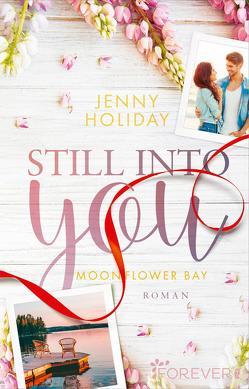 Still into you von Holiday,  Jenny, Schilasky,  Milena