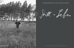 Still-Leben : Konstellationen des Abschieds von Fehlandt,  Christian, Reck,  Hans Ulrich, Röder,  Kornelia, Roloff,  Andreas, Schroeter,  Rolf, Uecker,  Günther