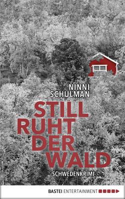 Still ruht der Wald von Dahmann,  Susanne, Schulman,  Ninni