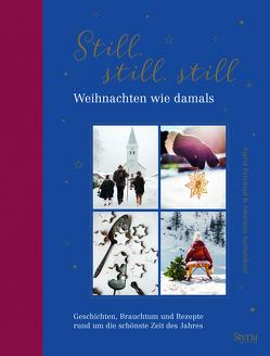 Still, still, still von Pernkopf,  Ingrid, Sachslehner,  Johannes