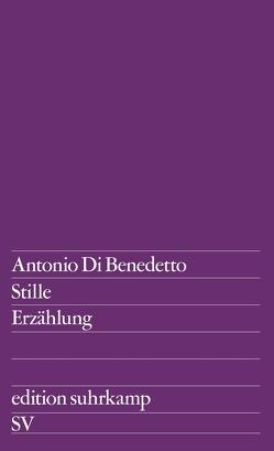 Stille von Di Benedetto,  Antonio, Meyer-Clason,  Curt