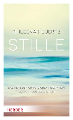 Stille von Heuertz,  Phileena, Rohr,  Richard
