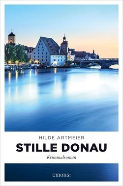 Stille Donau von Artmeier,  Hilde