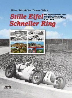 Stille Eifel – Schneller Ring von Behrndt,  Michael, Födisch,  Jörg Thomas