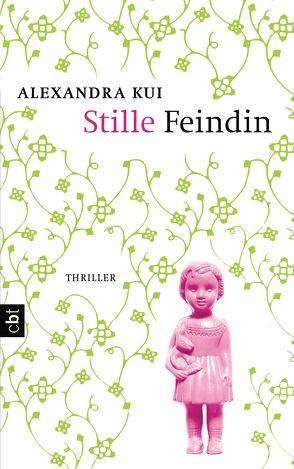 Stille Feindin von Kui,  Alexandra