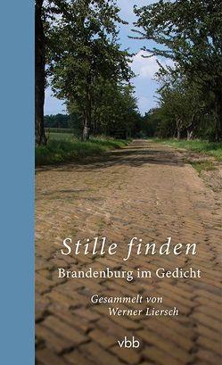 Stille finden von Liersch,  Werner