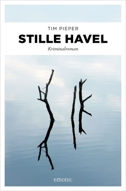 Stille Havel von Pieper,  Tim