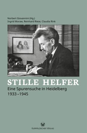Stille Helfer von Giovannini,  Norbert, Moraw,  Ingrid, Riese,  Reinhard, Rink,  Claudia