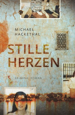 Stille Herzen von Hackethal,  Michael