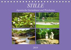 Stille. Japanische Gartenkunst und Weisheiten (Tischkalender 2019 DIN A5 quer) von Marten,  Martina