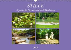 Stille. Japanische Gartenkunst und Weisheiten (Wandkalender 2019 DIN A3 quer) von Marten,  Martina