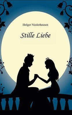 Stille Liebe von Niederhausen,  Holger