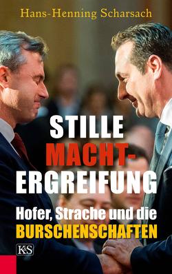 Stille Machtergreifung von Scharsach,  Hans-Henning