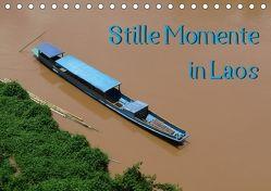 Stille Momente in Laos (Tischkalender 2018 DIN A5 quer) von Olschner,  Sabine