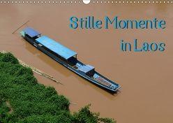 Stille Momente in Laos (Wandkalender 2018 DIN A3 quer) von Olschner,  Sabine
